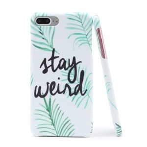 Accessories - iPhone Case 6/6s/7 Stay Weird Phone Case